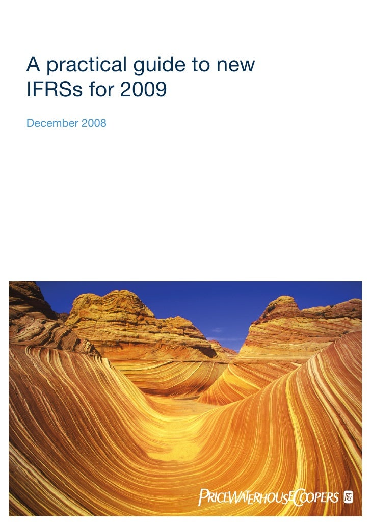 A practical guide to new IFRSs for 2009 December 2008