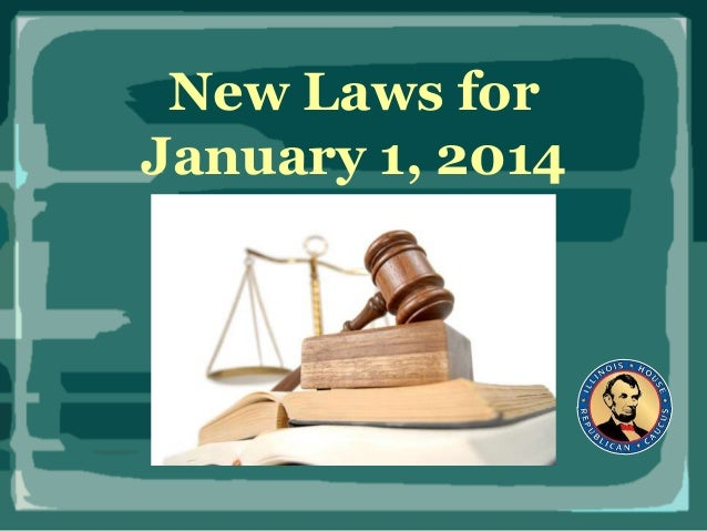 New Laws for January 1, 2014