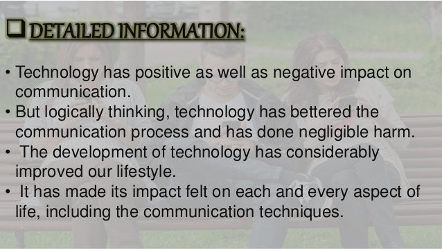 negative effects of modern communication Are modern forms of communication using technology having a positive or  negative overall effect on society.