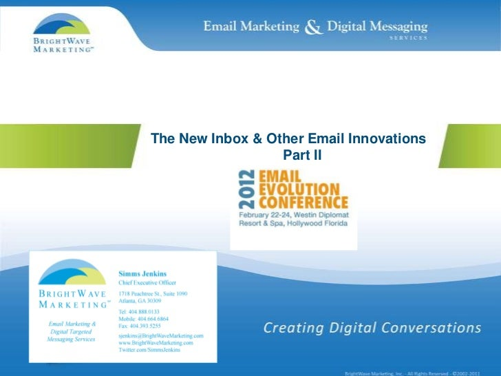 The New Inbox & Other Email Innovations                  Part II