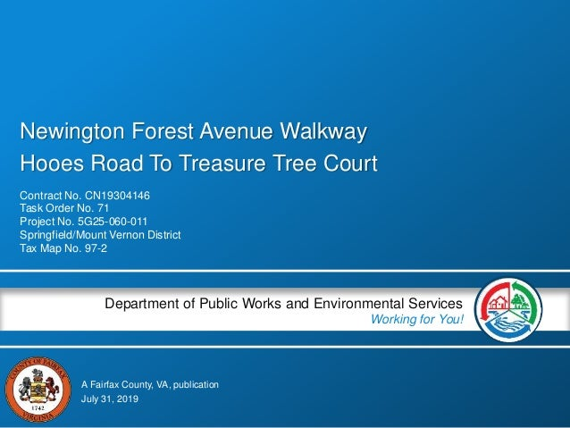A Fairfax County, VA, publication Department of Public Works and Environmental Services Working for You! Newington Forest ...