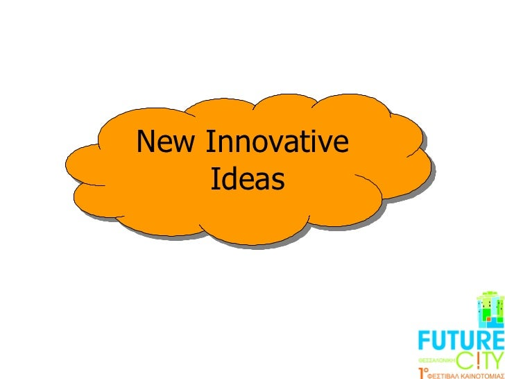 New Innovative  Ideas