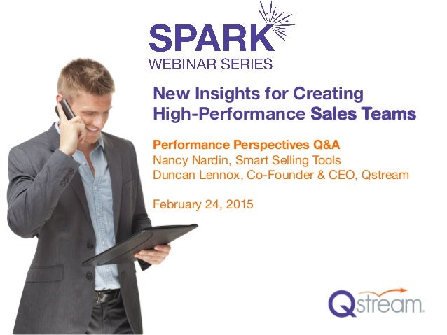 Performance Perspectives Q&A  Nancy Nardin, Smart Selling Tools Duncan Lennox, Co-Founder & CEO, Qstream  February 24, 201...