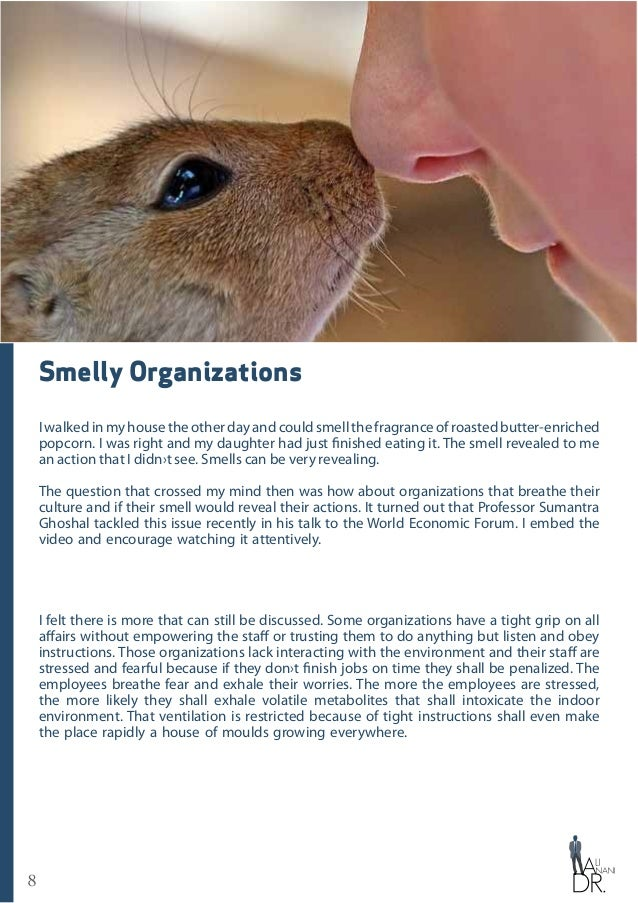 8 Smelly Organizations I walked in my house the other day and could smell the fragrance of roasted butter-enriched popcorn...
