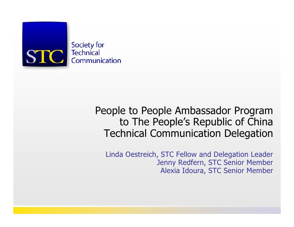 People to People Ambassador Program      to The People's Republic of China   Technical Communication Delegation   Linda Oe...
