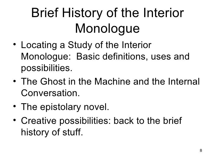 Brief History of the Interior Monologue