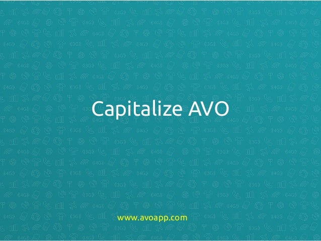 Capitalize AVO www.avoapp.com