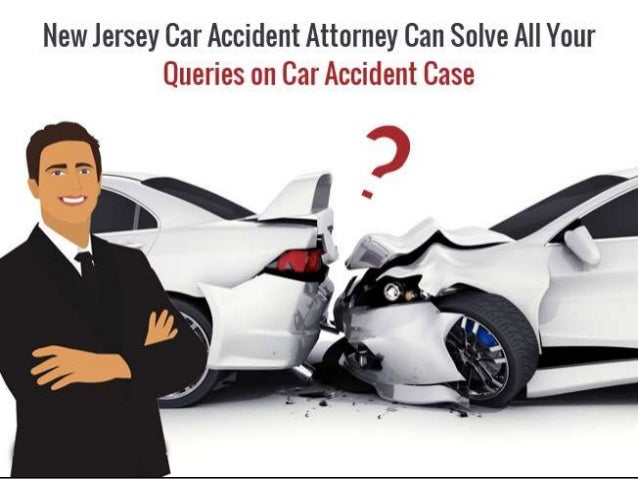 New Jersey Car Accident Attorney Can Solve All Your Queries On Car Accident Case Gawlawyers