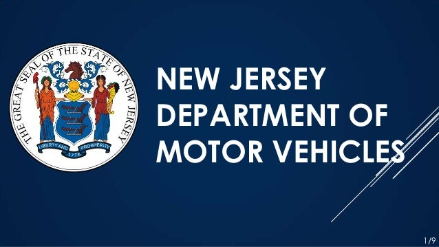 NEW JERSEY DEPARTMENT OF MOTOR VEHICLES 1/9