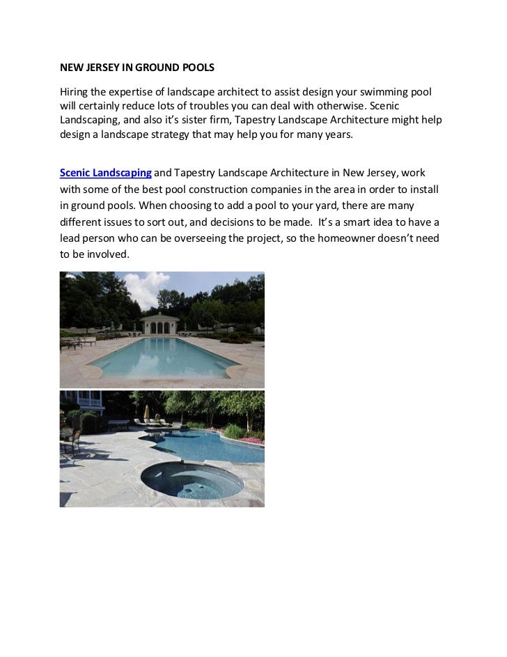 NEW JERSEY IN GROUND POOLSHiring the expertise of landscape architect to assist design your swimming poolwill certainly re...
