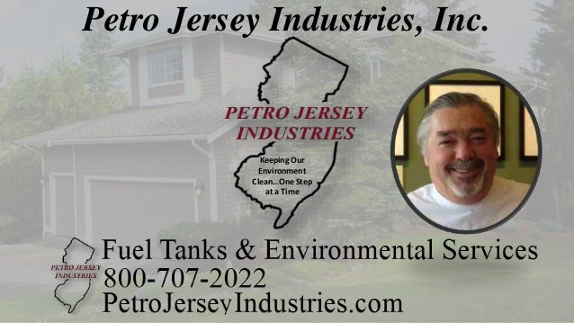 Petro Jersey Industries, Inc. Keeping Our Environment Clean…One Step at a Time