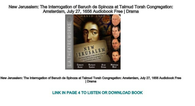 New Jerusalem The Interrogation Of Baruch De Spinoza At