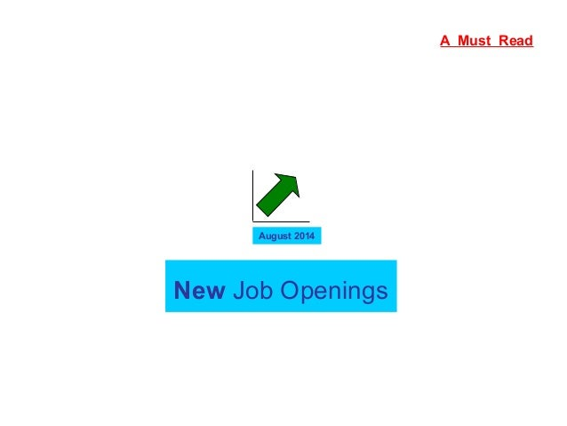 New Job Openings August 2014 A Must Read