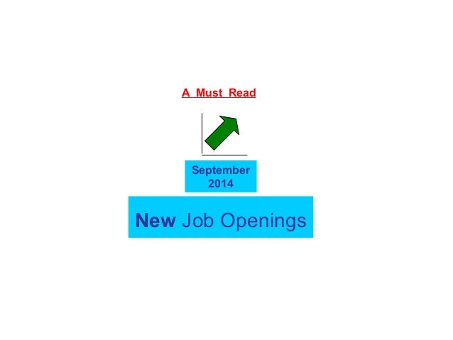 A Must Read  September  2014  New Job Openings