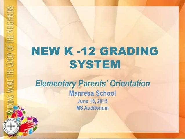 New K-12 Grading System (HS/Elem)