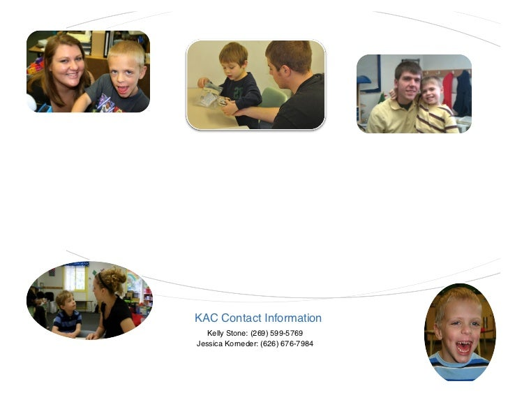 21    The KAC offers the following ser-    vices to children diagnosed with    developmental delays.    • Supplement to ot...