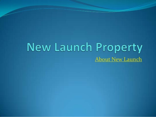 About New Launch