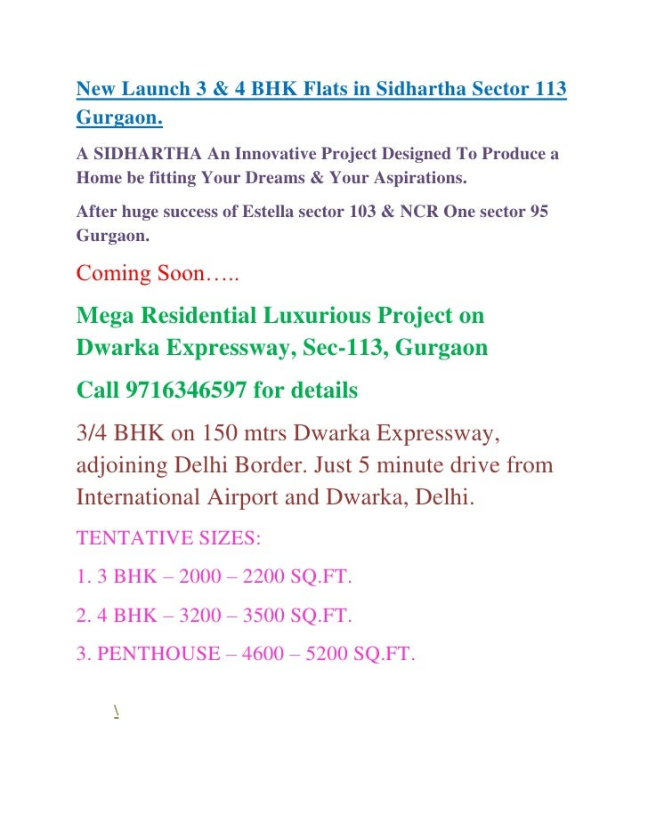 New Launch 3 & 4 BHK Flats in Sidhartha Sector 113 Gurgaon.<br />A SIDHARTHA An Innovative Project Designed To Produce a H...