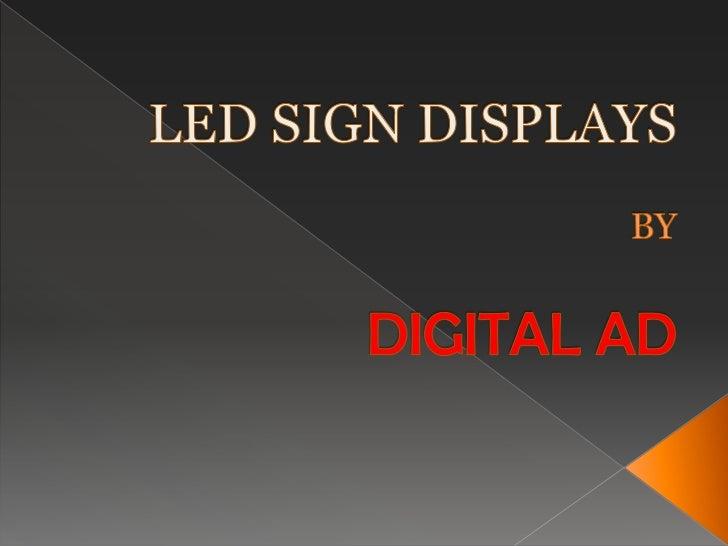 LED SIGN DISPLAYSBYDIGITAL AD<br />