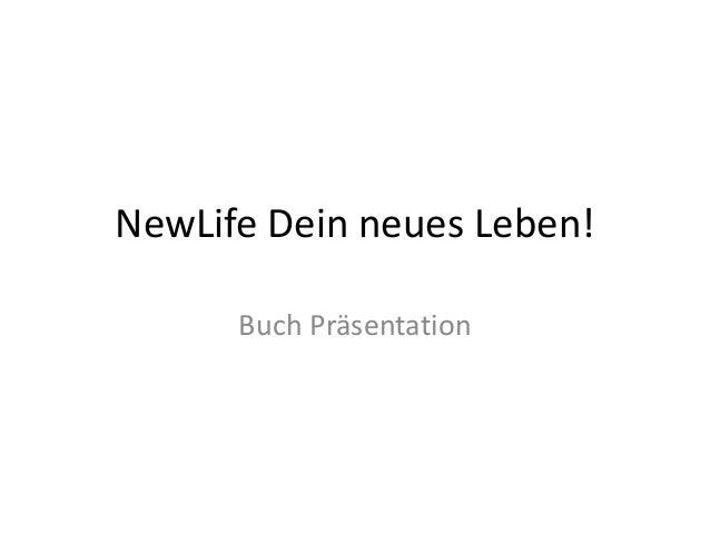 NewLife Dein neues Leben!      Buch Präsentation