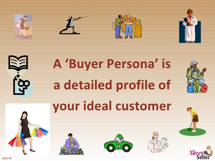 The Importance of Knowing Your Buyer in the Web 2.0 World Slide 3