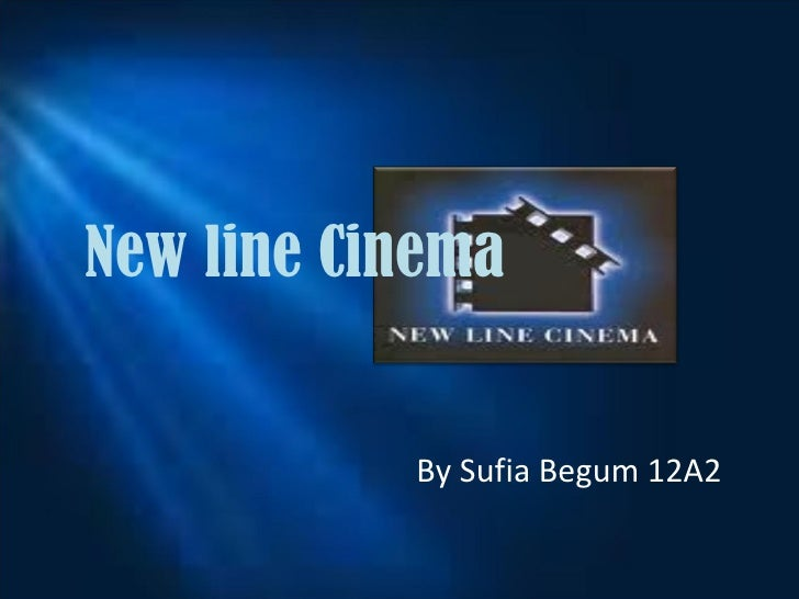 New line Cinema By Sufia Begum 12A2
