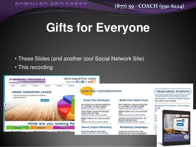 (877) 59 - COACH (592-6224)             Gifts for Everyone• These Slides (and another cool Social Network Site)• This reco...