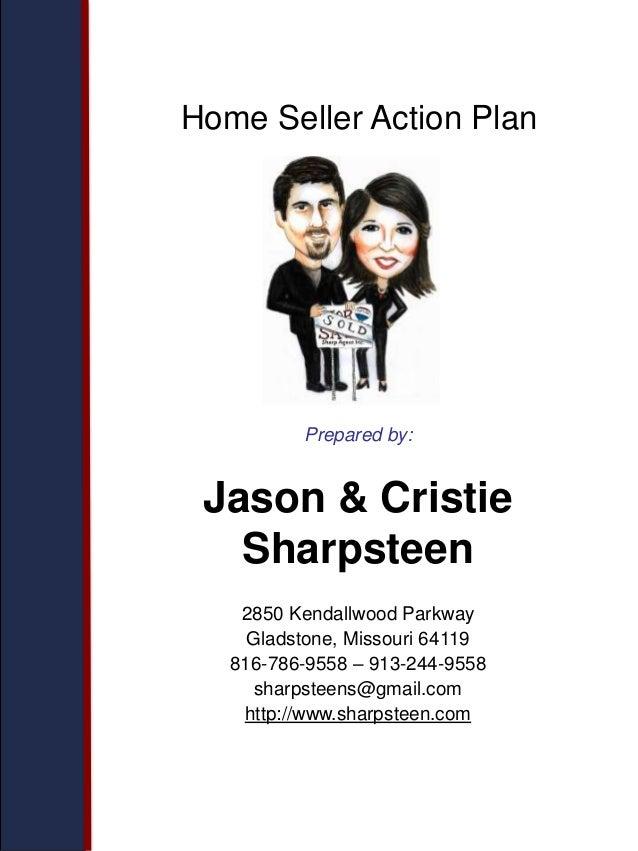 Prepared by: Jason & Cristie Sharpsteen 2850 Kendallwood Parkway Gladstone, Missouri 64119 816-786-9558 – 913-244-9558 sha...
