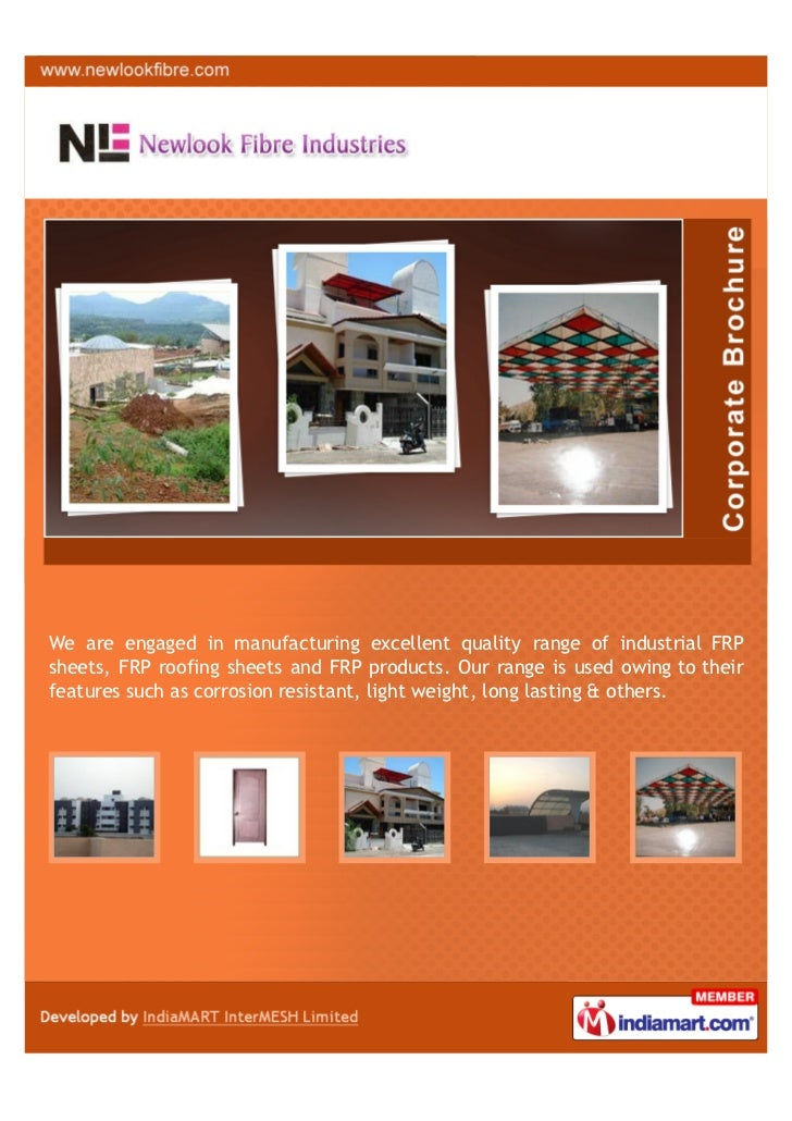 We are engaged in manufacturing excellent quality range of industrial FRPsheets, FRP roofing sheets and FRP products. Our ...