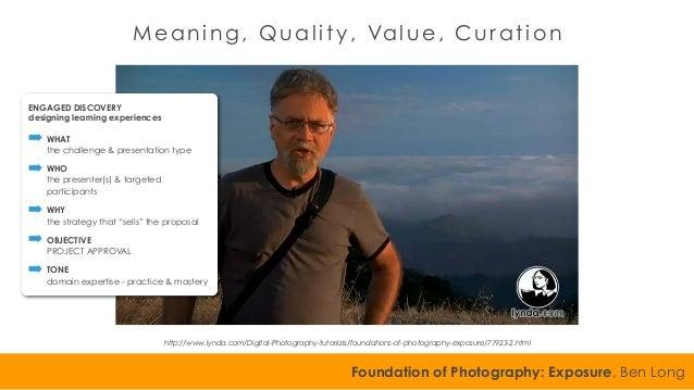 Foundation of Photography: Exposure, Ben Long http://www.lynda.com/Digital-Photography-tutorials/foundations-of-photograph...