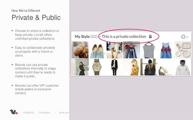 How We're DifferentPrivate & Public Choose to share a collection or  keep private. LoveIt offers  unlimited private colle...