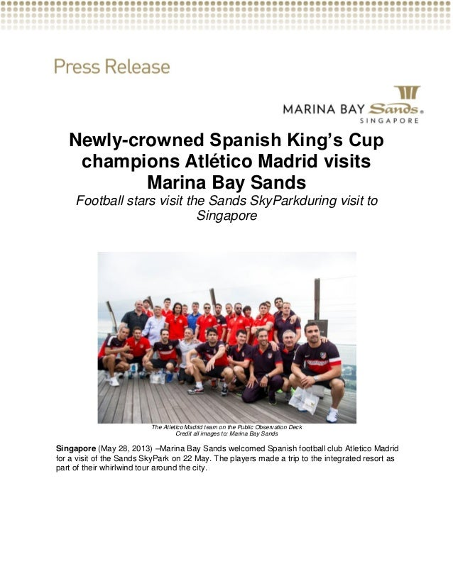 Newly-crowned Spanish King's Cupchampions Atlético Madrid visitsMarina Bay SandsFootball stars visit the Sands SkyParkduri...