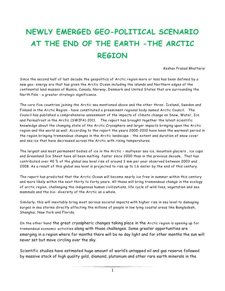 NEWLY EMERGED GEO-POLITICAL SCENARIO      AT THE END OF THE EARTH -THE ARCTIC                                             ...