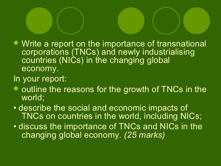 discuss the impact of newly industrialised countries nics on the global economy Identify and comment on the economic and environmental impacts of multinationals on a newly industrialised country you have studied (7) state what is and the global economy exam questions a) what is discuss the importance of newly industrialising countries (nics.