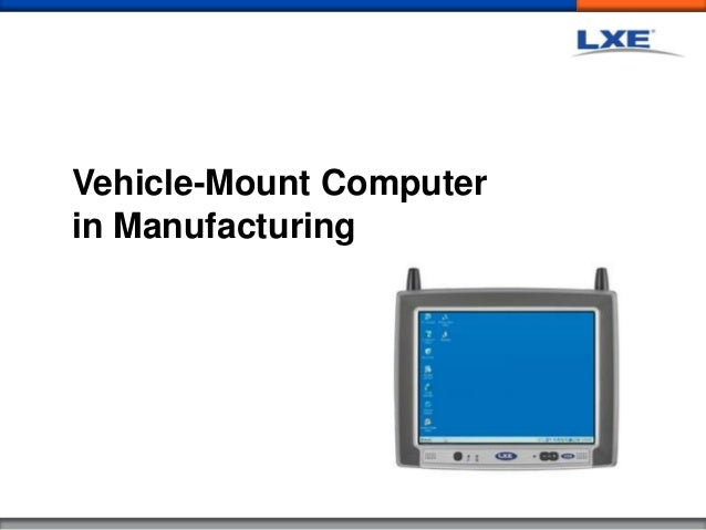 Vehicle-Mount Computer in Manufacturing