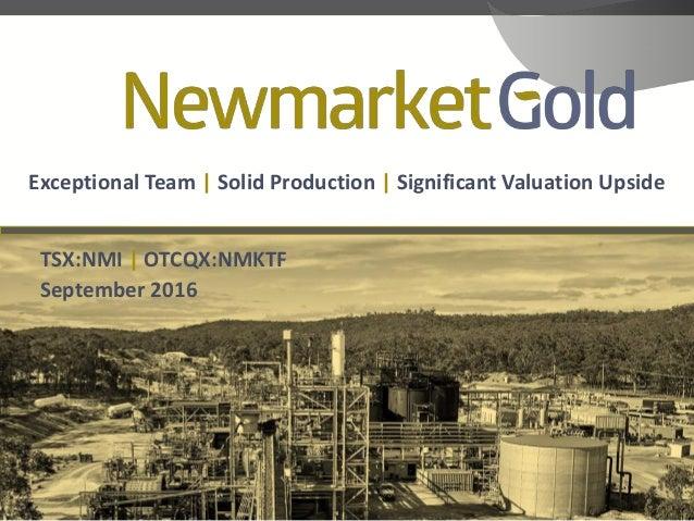Newmarket gold investor presentation