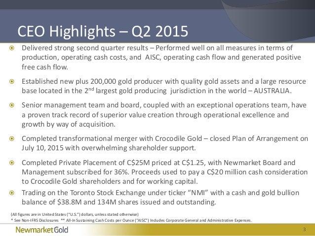 Newmarket Gold Q2 2015 Financial Results Presentation