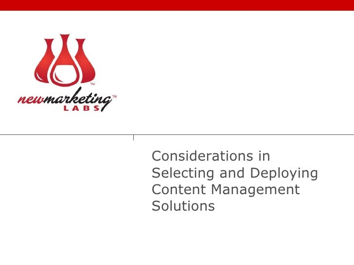 Considerations in Selecting and Deploying Content Management Solutions