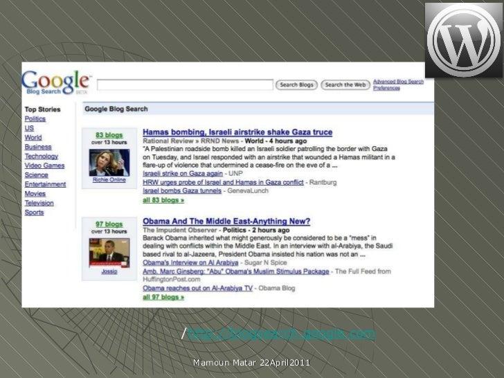 http://blogsearch.google.com / Mamoun Matar 22April2011