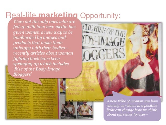 Real-life marketing Opportunity:  Were not the only ones who are  fed up with how new media has  given women a new way to ...