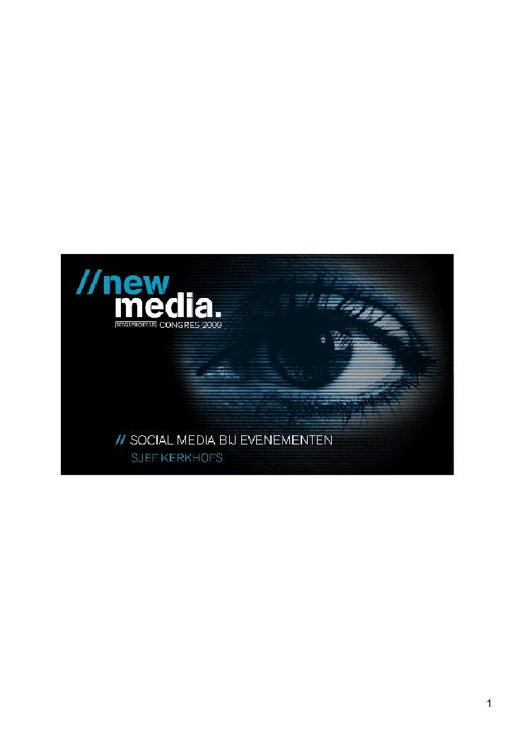 Strategische Social media marketing                 New Media Congres: Social Media  23 november | Sjef Kerkhofs – Social ...