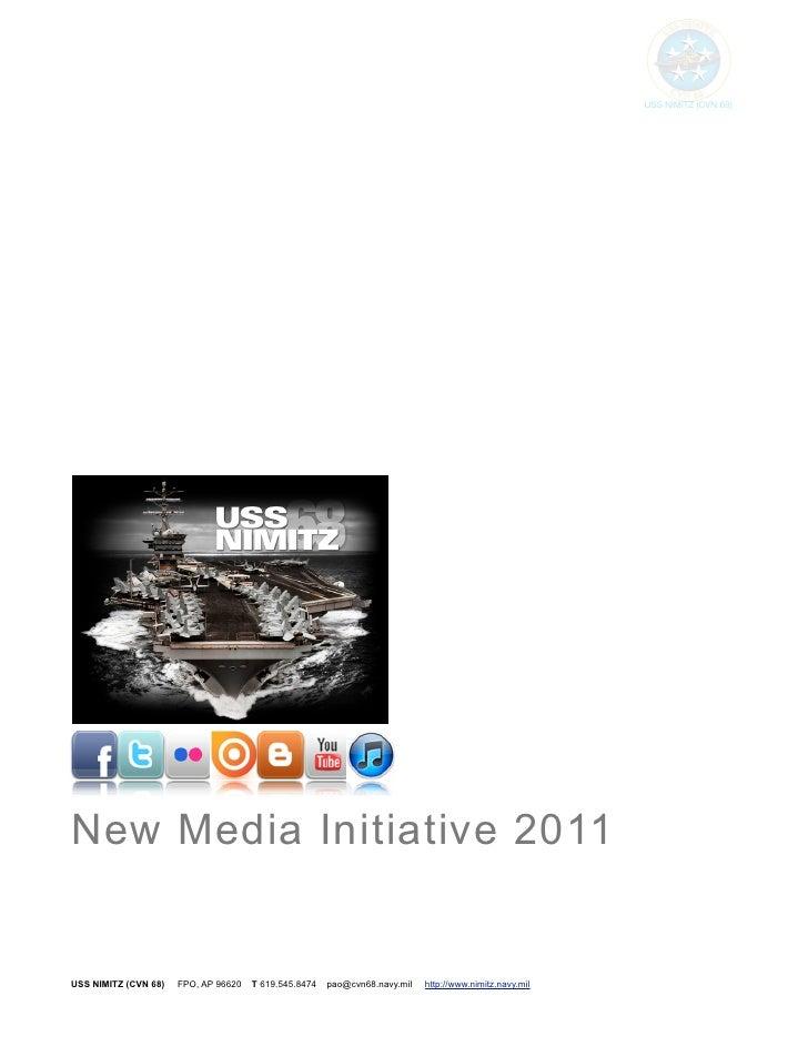 USS NIMITZ (CVN 68)New Media Initiative 2011USS NIMITZ (CVN 68)   FPO, AP 96620   T 619.545.8474   pao@cvn68.navy.mil   ht...