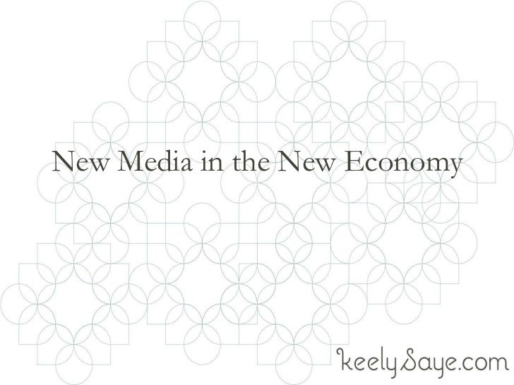 New Media in the New Economy