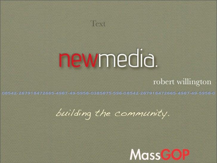 Text                        newmedia.                                                       robert willington 08542-267918...