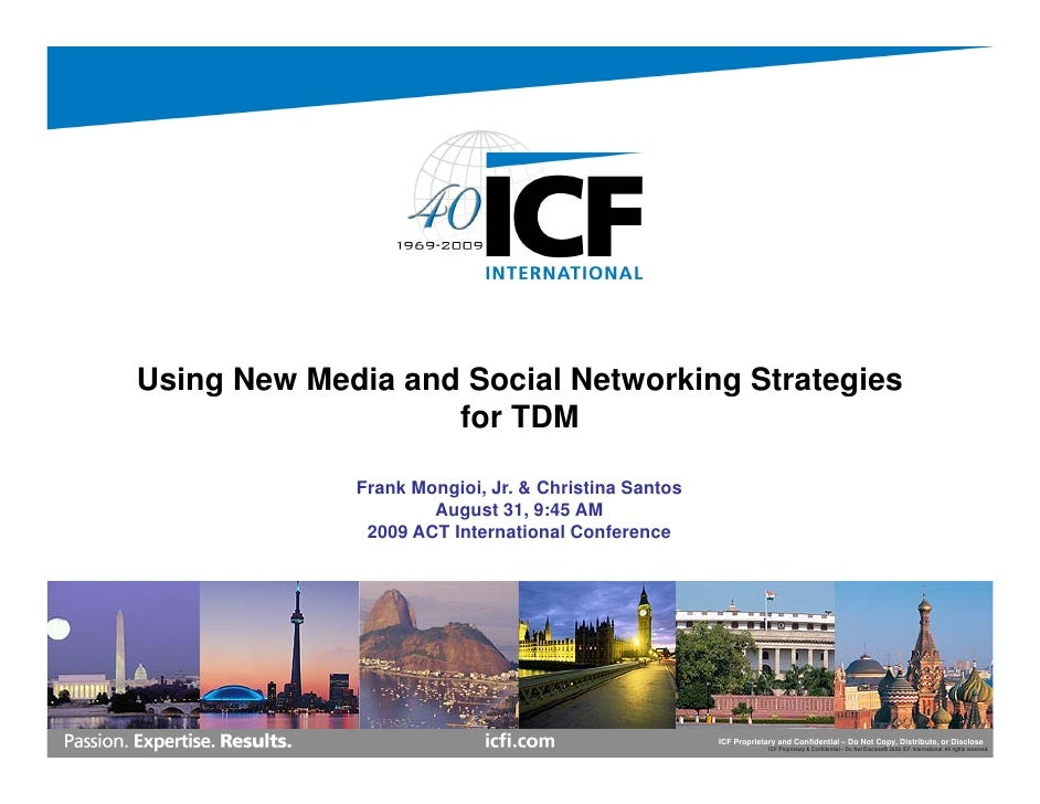 Using New Media and Social Networking Strategies                    for TDM               Frank Mongioi, Jr. & Christina S...