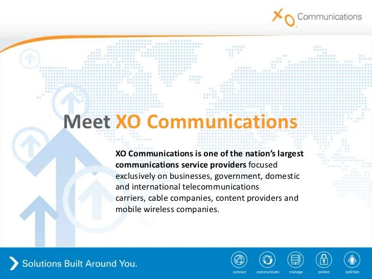 MeetXO Communications<br />XO Communications is one of the nation's largest communications service providersfocused exclu...