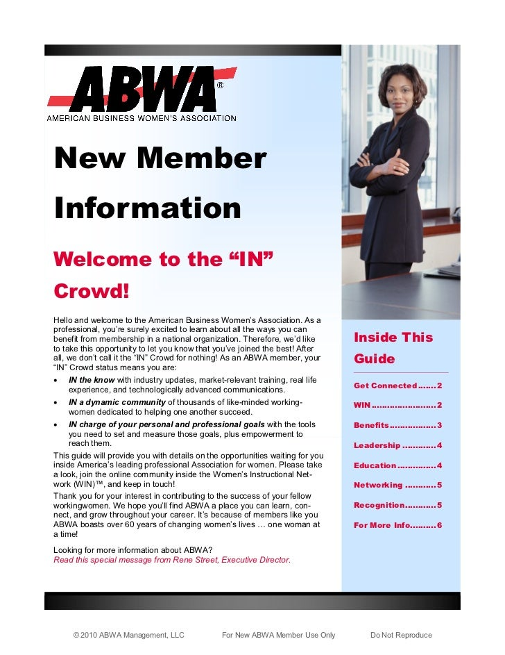 """New MemberInformationWelcome to the """"IN""""Crowd!Hello and welcome to the American Business Women's Association. As aprofessi..."""