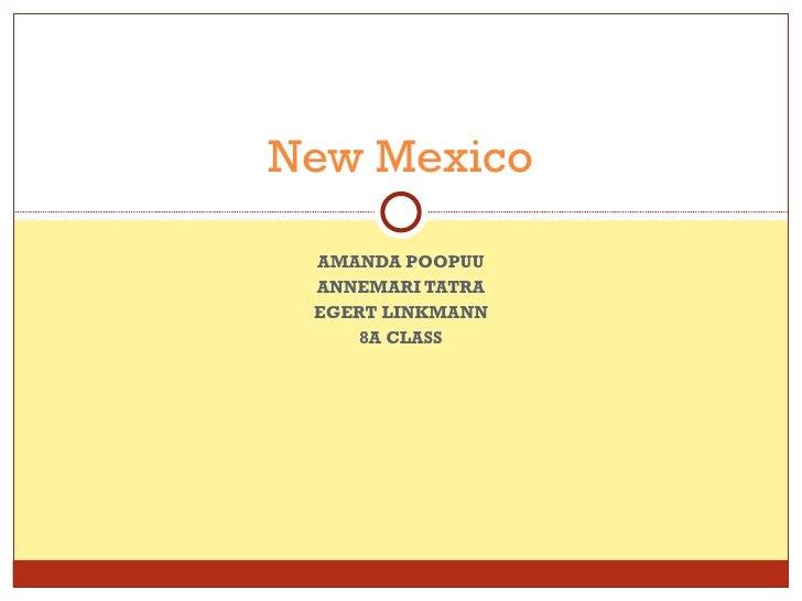 AMANDA POOPUU ANNEMARI TATRA EGERT LINKMANN 8A CLASS New Mexico