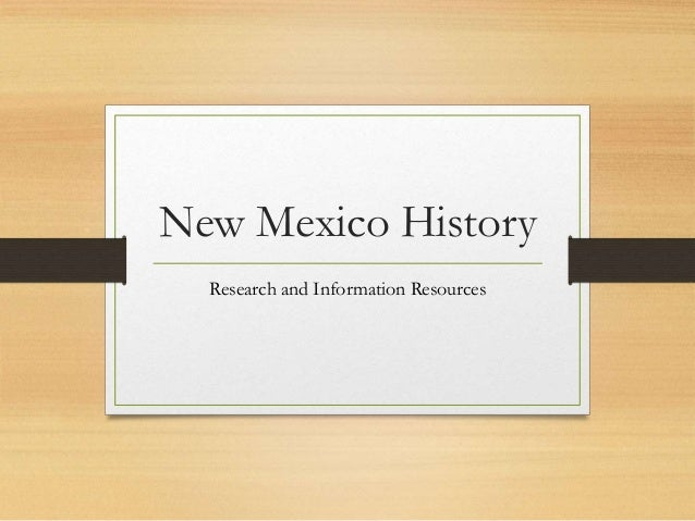 New Mexico History Research and Information Resources