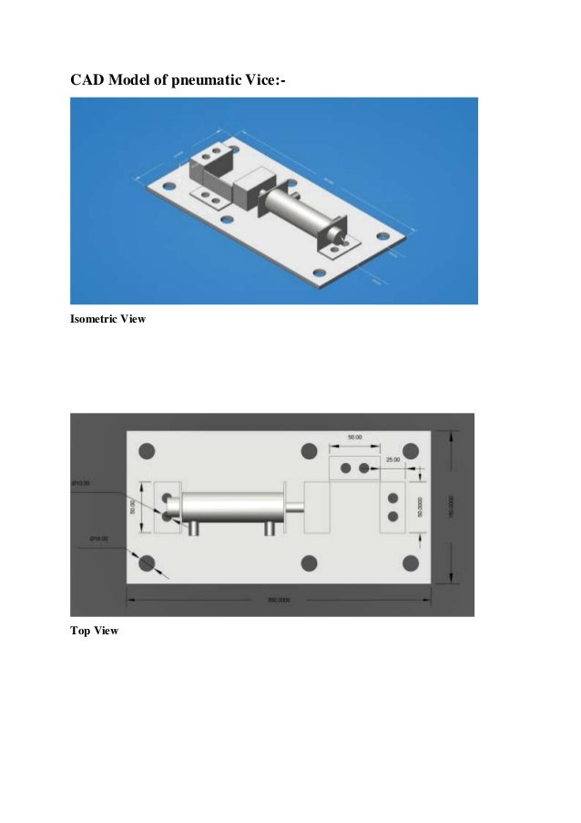 design and fabrication of pneumatic vice Design and fabrication of hydro pneumatic vice with pressure booster mechanical project mechanical , automobile, aeronautical fabrication engineering project.